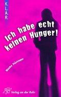 'Ich habe echt keinen Hunger!'