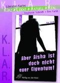 Aber Aisha ist doch nicht euer Eigentum!, Literatur-Kartei
