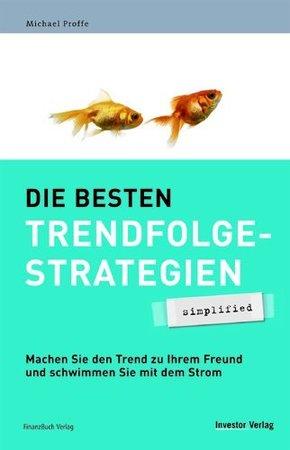 Die besten Trendfolgestrategien