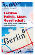 Lexikon Politik, Staat, Gesellschaft