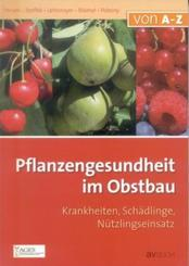 Pflanzengesundheit im Obstbau