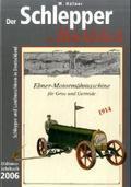 Der Schlepper im Rückblick 2006, Oldtimer-Jahrbuch 2006