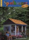 Spielhäuser selbst bauen