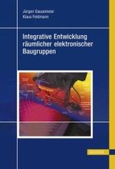 Integrative Entwicklung räumlicher elektronischer Baugruppen