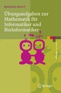 Übungsaufgaben zur Mathematik für Informatiker und BioInformatiker