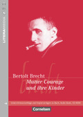 Bertold Brecht 'Mutter Courage und ihre Kinder'