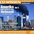 Amerika - Aufstieg zur Weltmacht, 1 Audio-CD - Tl.2