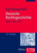 Deutsche Rechtsgeschichte - Bd.1