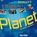 Planet - Deutsch für Jugendliche: 3 Audio-CDs zum Kursbuch; Bd.2