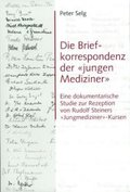 Die Briefkorrespondenz der 'jungen Mediziner'