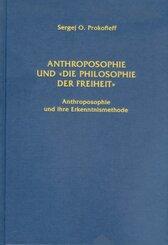Anthroposophie und 'die Philosophie der Freiheit'
