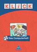 Klick - Das Computerheft, m. CD-ROM