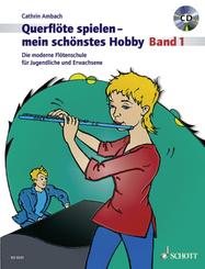 Querflöte spielen, mein schönstes Hobby, m. Audio-CD - Bd.1