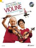 Die fröhliche Violine: Die fröhliche Violine, m. Audio-CD; Bd.1 - Bd.1