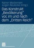 Das Konstrukt 'Bevölkerung' vor, im und nach dem 'Dritten Reich'