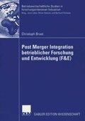 Post Merger Integration betrieblicher Forschung und Entwicklung