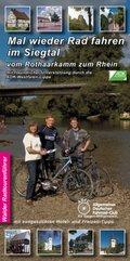Mal wieder Rad fahren im Siegtal vom Rothaarkamm zum Rhein