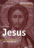 Jesus - Eine Einführung