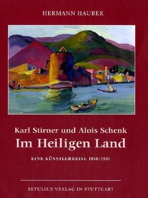 Karl Stirner und Alois Schenk im Heiligen Land