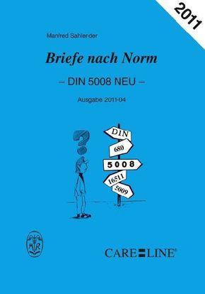 Briefe nach Norm - DIN 5008 NEU - Ausgabe 2011-04