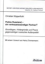 Putins Russland ein vertrauenswürdiger Partner?