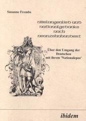 Nibelungenlied und Nationalgedanke nach Neunzehnhundert