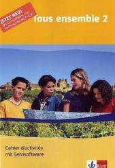 Tous ensemble, Ausgabe ab 2004: 2. Lernjahr, Cahier d' activites, m. CD-ROM; Bd.2