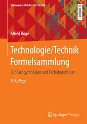 Technologie / Technik Formelsammlung für Fachgymnasien und Fachoberschulen