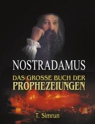 Nostradamus, das große Buch der Prophezeiungen