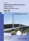 Mathematik für berufliche Gymnasien - Abitur 2018 - Ausgabe Baden-Württemberg