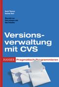 Versionsverwaltung mit CVS, Sonderausgabe (Ebook nicht enthalten)