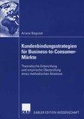 Kundenbindungsstrategien für Business-to-Customer Märkte