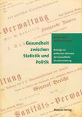 Gesundheit zwischen Statistik und Politik