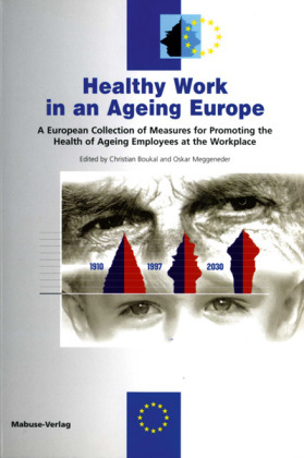 Healthy Work in an Ageing Europe, w. CD-ROM