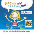 Sing mit mir! Sprich mit mir!, 1 Audio-CD