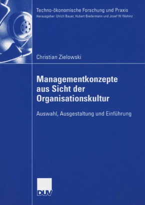 Managementkonzepte aus Sicht der Organisationskultur