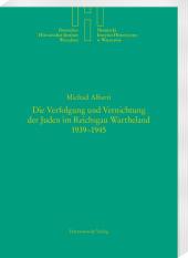 Die Verfolgung und Vernichtung der Juden im Reichsgau Wartheland 1939-1945