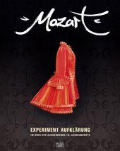 Mozart - Experiment Aufklärung im Wien des ausgehenden 18. Jahrhunderts, Ausstellungskatalog
