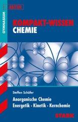 Anorganische Chemie, Energetik, Kinetik, Kernchemie