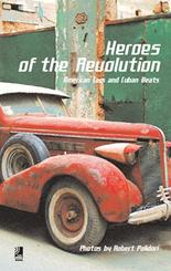 Heroes of the Revolution, Fotobildband u. 1 Audio-CD