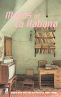 Moods of La Habana, Fotobildband u. 1 Audio-CD