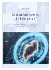 Die unsichtbare Macht des 'Endobionten'