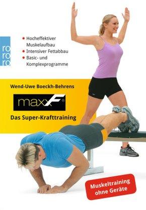 maxxF. Das Super-Krafttraining