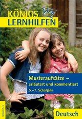 Musteraufsätze - erläutert und kommentiert, 5.-7. Schuljahr