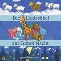 Die Liederfibel zur guten Nacht, 1 Audio-CD
