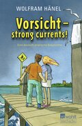 Vorsicht, strong currents!