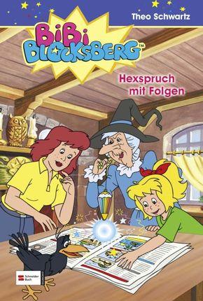Bibi Blocksberg - Hexspruch mit Folgen