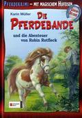 Die Pferdebande und die Abenteuer von Robin Rotfleck
