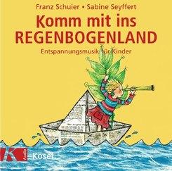Komm mit ins Regenbogenland, 1 Audio-CD