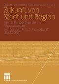Zukunft von Stadt und Region: Perspektiven der Regionalisierung; Bd.2